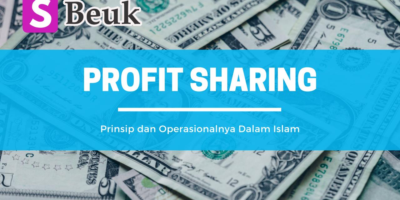 Profit Sharing Dalam Sistem Ekonomi Islam