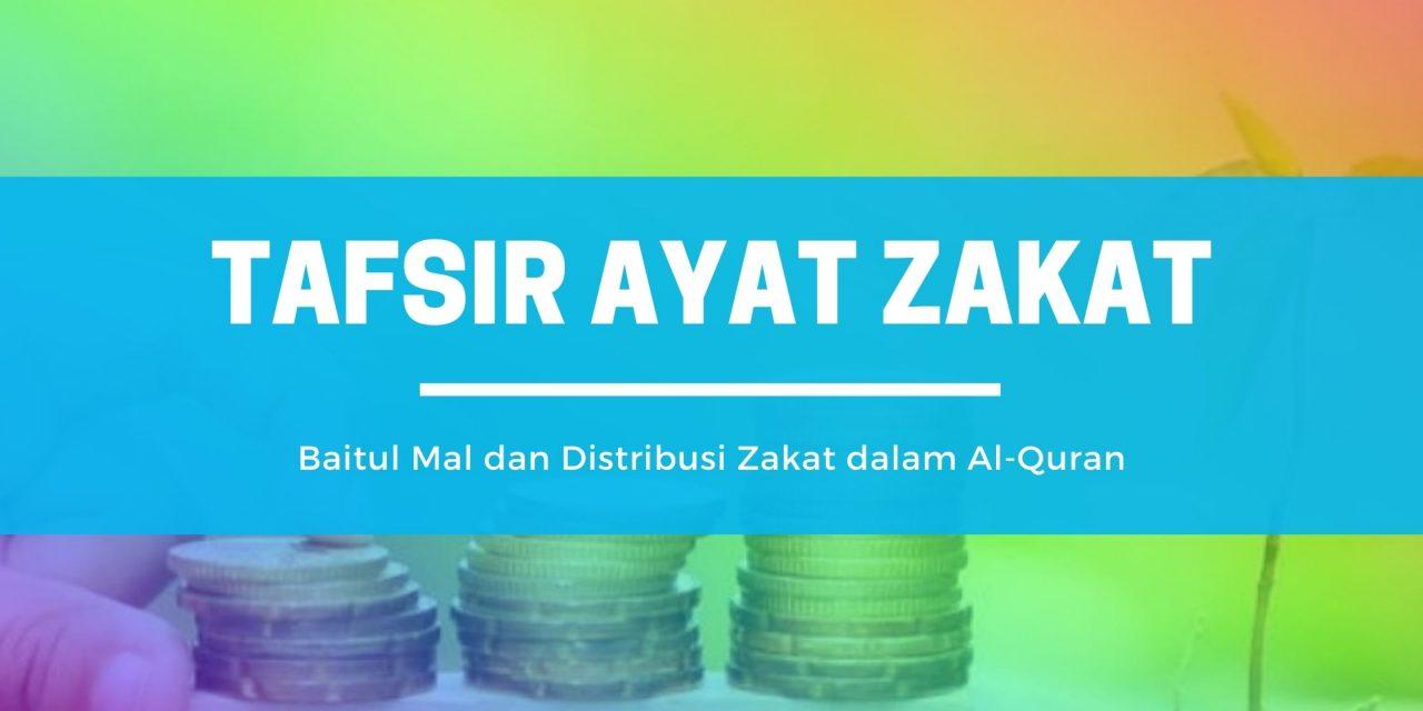 Baitul Mal dan Distribusi Zakat Dalam Al-Quran
